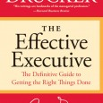 So I have another note worthy book for anyone looking to become more effective as either an entrepreneur or in their place of business. The Effective Executive: The Definitive Guide […]